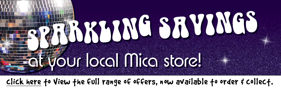 Sparkling Savings at your local Mica store