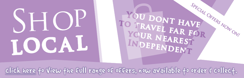 Shop Local - You Dont Have to Travel Far For Your Nearest Independent