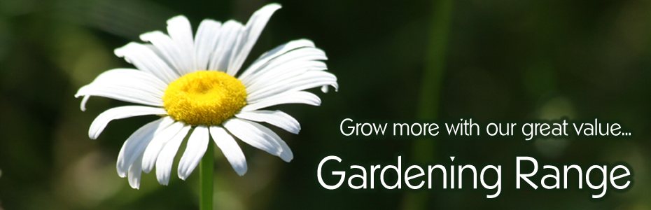 We offer a great value... Gardening Department