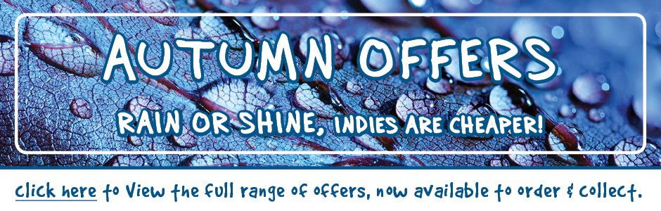 Autumn Offers - Rain or shine, indies are cheaper!