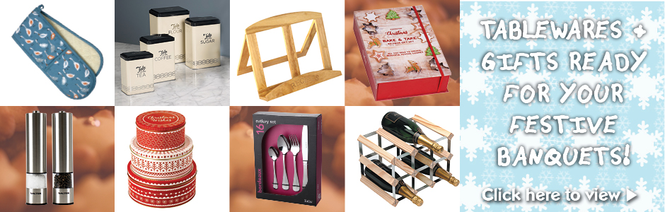Cook Tablewares & Gifts for your festive banquets